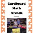 Cardboard Math Arcade