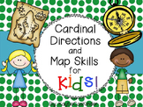 Cardinal Directions and Map Skills for KIDS!