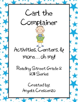 Carl the Complainer Reading Street Grade 2, 2011 & 2013 Series