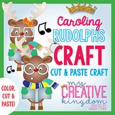 Caroling Reindeer / Rudolph Craft (Glyph)