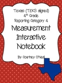 Measurement Interactive Notebook (4th) (OLD TEKS)- STAAR C