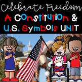 Celebrate Freedom Constitution & US Symbols Unit!