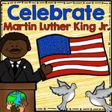 Celebrate MLK Day! (Martin Luther King Jr.)