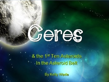 Ceres & the First 10 Asteroids in the Asteroid Belt