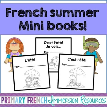 C'est l'ete! 3 French student mini books - summer