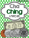 Cha Ching {a money unit}