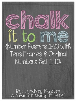 Chalk It To Me {Number Posters 1-20 with Tens Frames and Ordinal Number Cards}