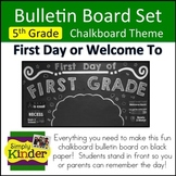 Chalkboard Bulletin Board - First Day of Fifth Grade