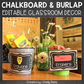 Chalkboard & Burlap Classroom Decor - with EDITABLE Templates!