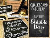 Chalkboard & Burlap EDITABLE Classroom Decor Pack