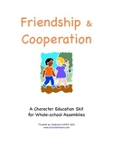 Character Education Package--FRIENDSHIP/COOPERATION--Skit