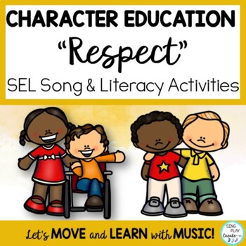 "Character Education Song ""Respect"" *Mp3 Tracks *Games *Wri"