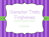 Character Traits: Forgiveness
