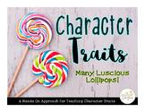 Character Traits: Many Luscious Lollipops!