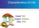 Characteristics of Life (8) Quiz