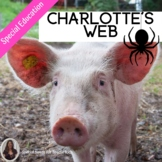 Charlotte's Web Literacy Unit for Special Education