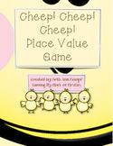 Cheep! Cheep! Cheep! Place Value Game (First Grade Common Core)