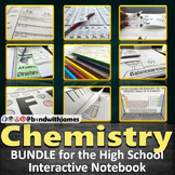 High School Chemistry Bundle for Interactive Notebooks and
