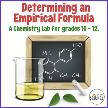 Chemistry Lab:  Determination Of Empirical Formula
