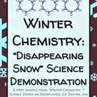 "Winter Chemistry: ""Disappearing Snow"" Science Demonstratio"