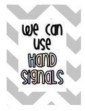 Chevron Hand Signals for Classroom Management