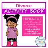 Interactive Response Journal: Children and Divorce