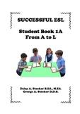 Children's ESL Curriculum Book 1-A The Alphabet A-L
