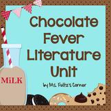 Chocolate Fever Literature Unit/Book Club