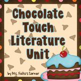 Chocolate Touch Literature Unit/Book Club