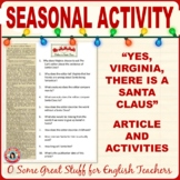 "Christmas Activities--""Yes Virginia, there is a Santa Claus"""