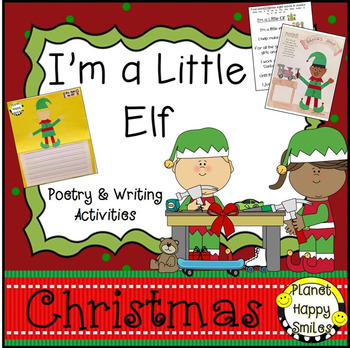 Christmas Activity ~ I'm a Little Elf Writing & Poetry Activities