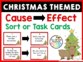 Christmas Cause and Effect Task Cards/Scoot/Sort