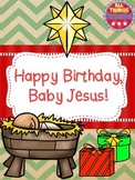 Christmas; Happy Birthday, Baby Jesus