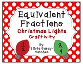 Christmas Lights Equivalent Fractions Craftivity