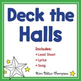 Christmas Music: Deck the Halls with Song, Lyrics & Sheet Music