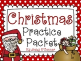 No Prep Christmas Practice Packet