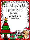 Christmas Quick Print No Prep Worksheets