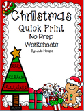 Christmas Quick Print No Prep Worksheets