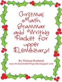Christmas Writing, Math, and Grammar Activities for Upper