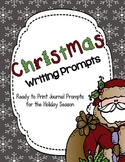 Christmas Writing Prompts--Ready to Print