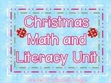 Christmas/Winter Math and Literacy Unit