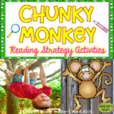 Chunky Monkey Reading and Decoding Strategy Activities for