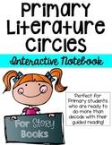 Circle Up!  Primary Literature Circles-INTERACTIVE NOTEBOO