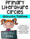 Circle Up!  Primary Literature Circles-INTERACTIVE NOTEBOO
