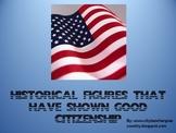Citizenship (US historical figures) /Power Point w/video clip