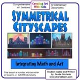 Art Lesson - Cityscapes With Symmetry - Math-Integrated