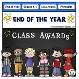 End of the Year Class Awards in Color for Grades K-5 {Editable}
