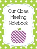 Class Meeting Notebook Packet with Conflict Resolution Sheets