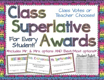 Class Superlative Awards & Ballot for End of the Year