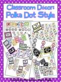 Classroom Decor Polka Dot Style